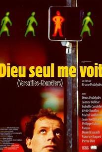 Dieu seul me voit (Only God Sees Me)
