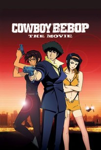 Cowboy Bebop: The Movie (Kaubôi Bibappu: Tengoku no Tobira)