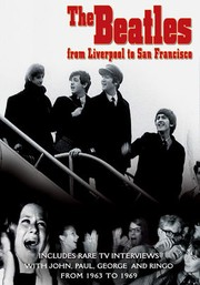 The Beatles: From Liverpool to San Francisco