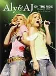Aly & AJ: On The Ride