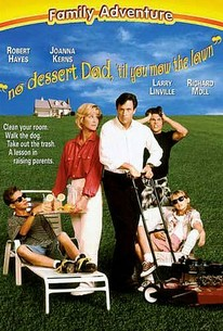No Dessert Dad 'til You Mow the Lawn