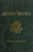 Muddy Waters - Classic Concerts