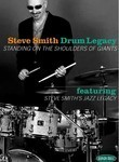 Steve Smith: Drum Legacy: Standing on the Shoulders of Giants
