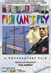 Fish Can't Fly: Conversations About God and Struggling to Be Gay
