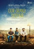 Our Grand Despair (Bizim Büyük Çaresizligimiz)
