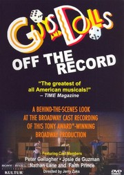 Guys and Dolls: Off the Record