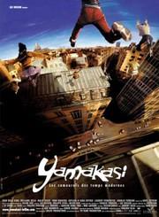 Yamakasi - Les samouraïs des temps modernes