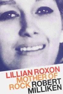 Mother of Rock: Lillian Roxon