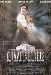 Grave Secrets: The Legacy of Hilltop Drive