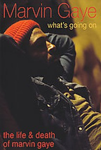 Marvin Gaye - What's Going On: The Life and Death of Marvin Gaye