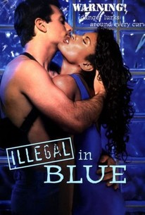 Illegal in Blue