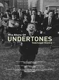 Undertones - Teenage Kicks: The Story of The Undertones