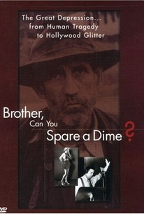 Brother, Can You Spare a Dime?