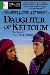 The Daughter of Keltoum (La Fille de Keltoum)