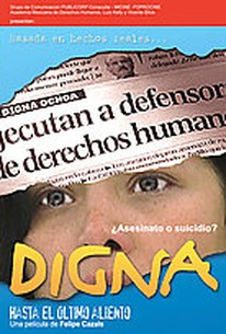 Digna: Until the last breath