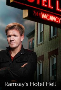Ramsay S Hotel Hell Series 1 Episode 6 Rotten Tomatoes