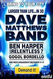 Larger Than Life...in 3D: Dave Matthews Band