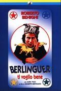 Berlinguer ti voglio bene (Berlinguer: I Love You)