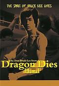 Dragon Dies Hard: The True Bruce Lee Story