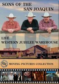 Sons of the San Joaquin: Live at the Western Jubilee Warehouse