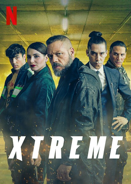 Xtreme (2021) - Rotten Tomatoes
