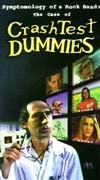 Crash Test Dummies - Symptomology of a Rock Band: The Case of the Crash Test Dummies