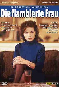 A Die Flambierte Frau (A Woman in Flames)