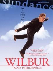 Wilbur Wants to Kill Himself (2004)