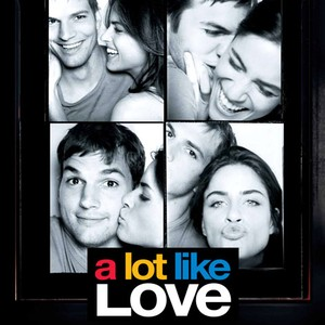 A Lot Like Love Movie Quotes Rotten Tomatoes