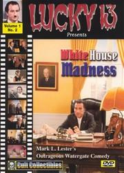 White House Madness