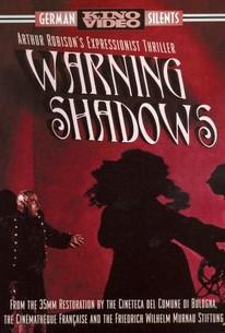 Schatten - Eine nächtliche Halluzination (Warning Shadows: A Nocturnal Hallucination)