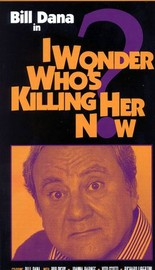 I Wonder Who's Killing Her Now? (Kill My Wife Please)