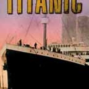 titanic anatomy of a disaster 1997 rotten tomatoes