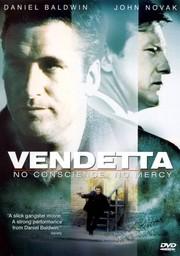 Vendetta: No Conscience, No Mercy