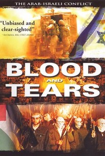 Blood and Tears: The Arab-Israeli Conflict