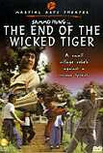 The End of the Wicked Tiger