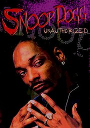 Snoop Dogg: Unauthorized