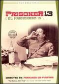 Prisoner 13 (El Prisonero Trece)