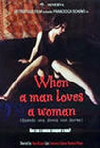 Quando una Donna Non Dorme (When a Man Loves a Woman)
