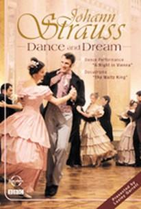 Johann Strauss - Dance and Dream