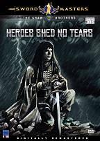 Heroes Shed No Tears (Ying xiong wu lei)