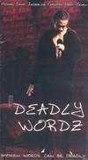 Deadly Wordz