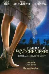 Esmeralda Comes by Night (De noche vienes, Esmeralda)