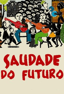 Saudade Do Futuro