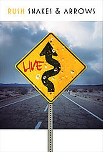 Rush - Snakes & Arrows Live