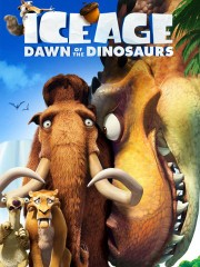 Ice Age: Dawn of the Dinosaurs (Ice Age 3)