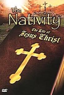 Nativity: The Life of Jesus Christ