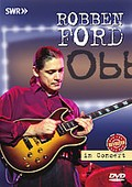 Robben Ford - Ohne Filter: Revisited