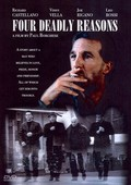 Four Deadly Reasons
