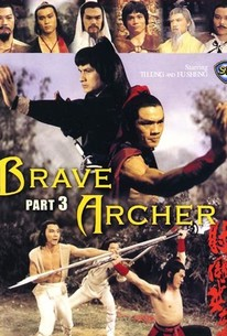 The Brave Archer 3 1981 Rotten Tomatoes